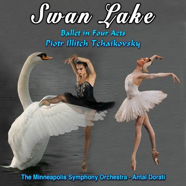 Couverture de Swan Lake - Le Lac Des Cygnes - Grand Ballet in Four Acts - Piotr Illitch Tchaïkovsky