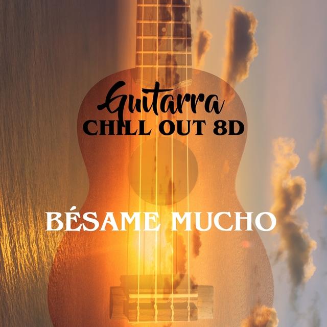 Bésame Mucho (8D)