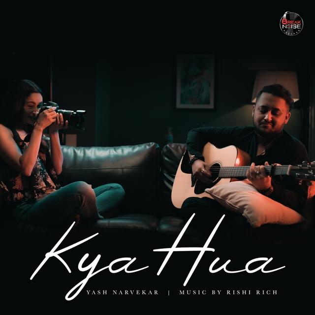 Kya Hua