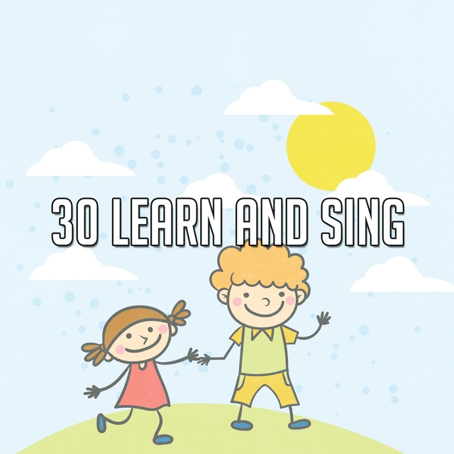 30 Learn and Sing