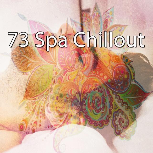 73 Spa Chillout