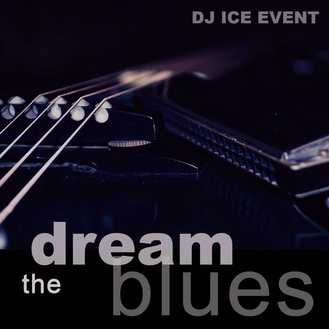 The dream blues