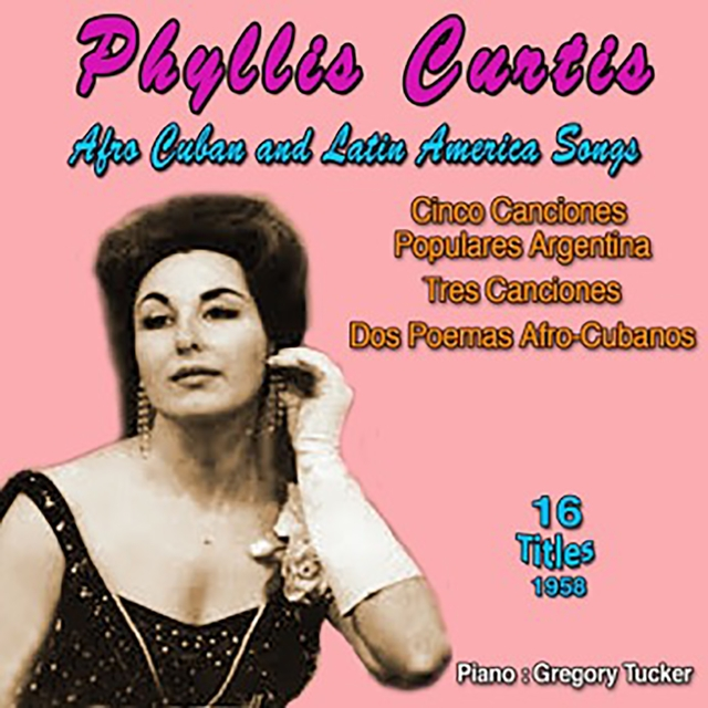 Phyllis Curtis - Afro Cuban And Latin America Songs (1958)