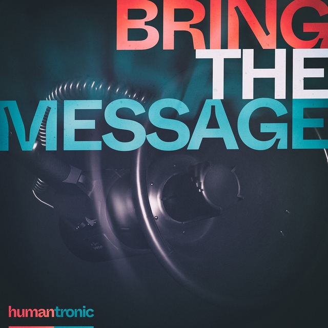 Bring the Message
