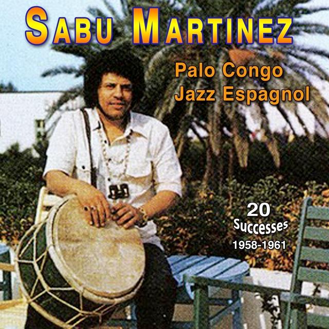 Couverture de Sabu Martinez - Palo Congo