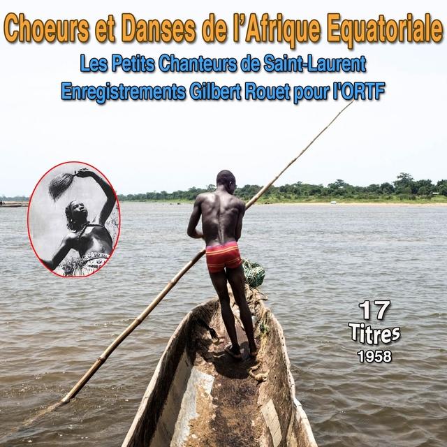 Couverture de Chœurs et danses de l'Afrique equatoriale (1958)