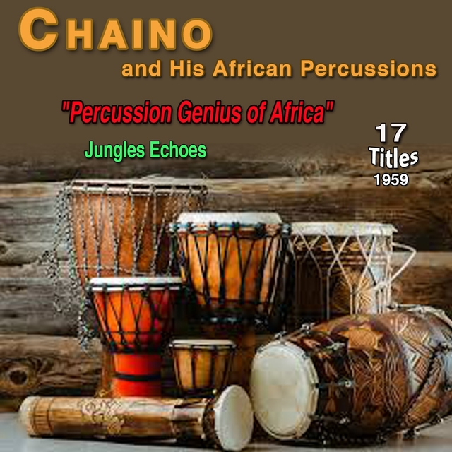 """Couverture de Chaino and His African Percussions - """"Percussion Genius of Africa"""""""
