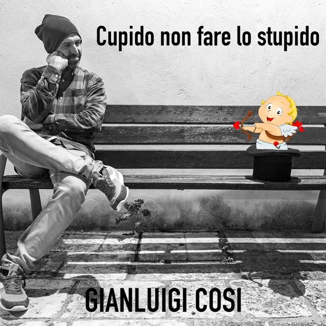 Cupido non fare lo stupido