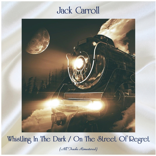Couverture de Whistling In The Dark / On The Street Of Regret