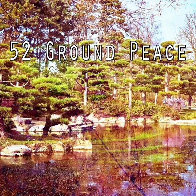 52 Ground Peace