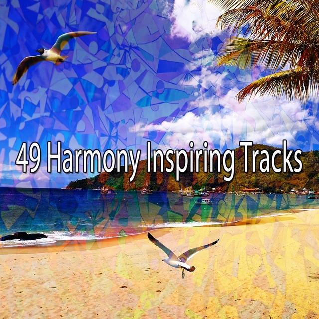 49 Harmony Inspiring Tracks