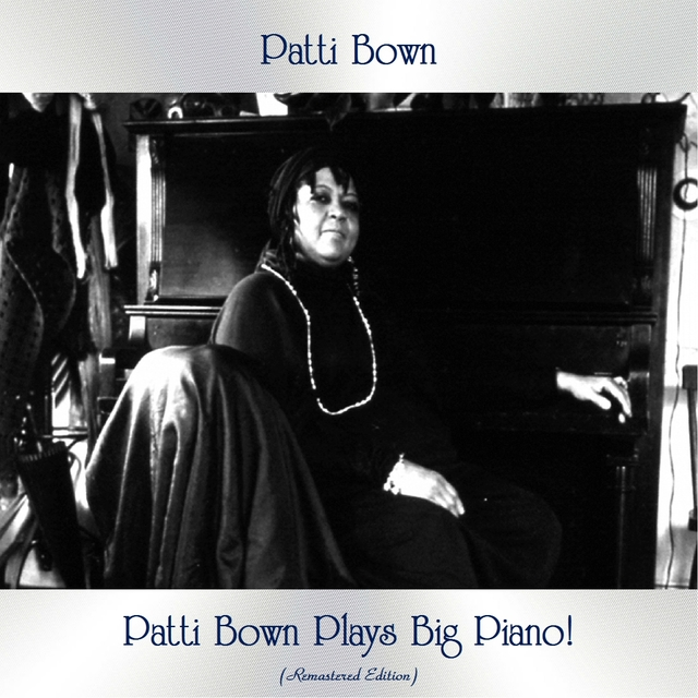 Patti Bown Plays Big Piano!