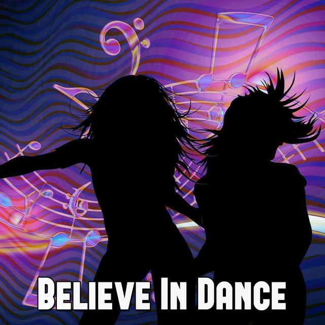 Couverture de Believe In Dance