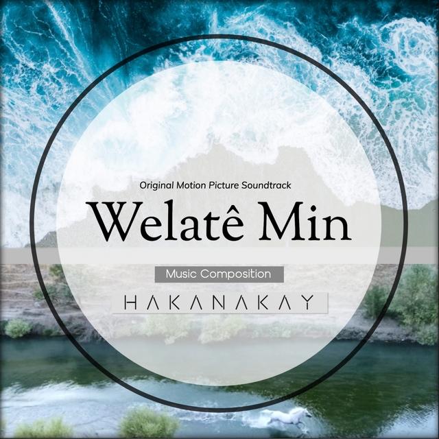 Welatê Min (Original Motion Picture Soundtrack)