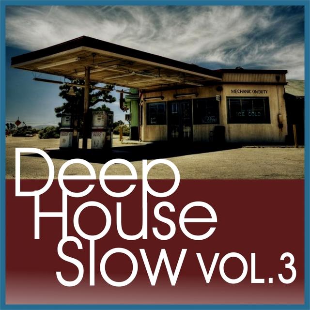 Deep House Slow, Vol. 3