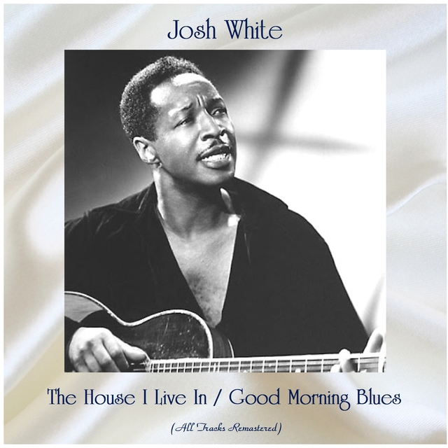 The House I Live In / Good Morning Blues