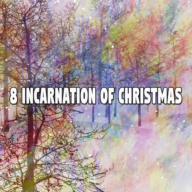 8 Incarnation of Christmas