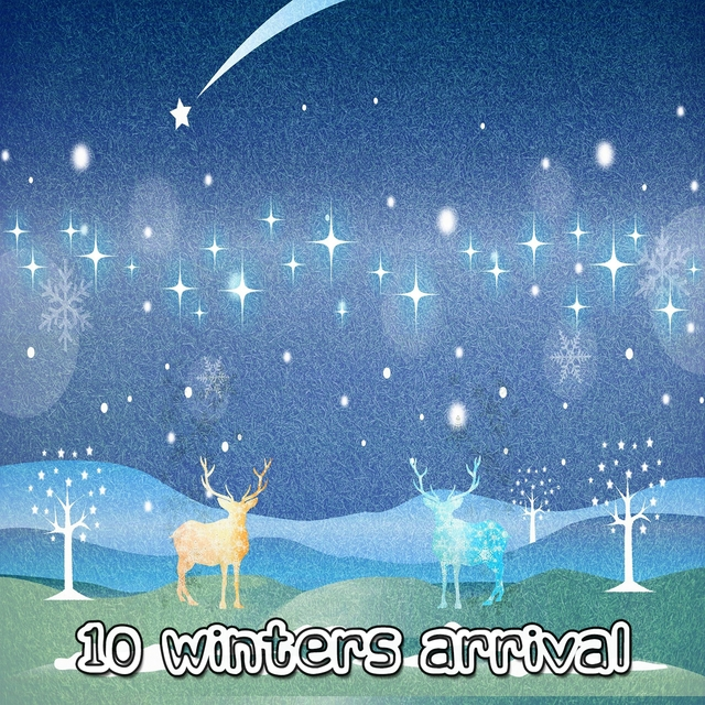 10 Winters Arrival
