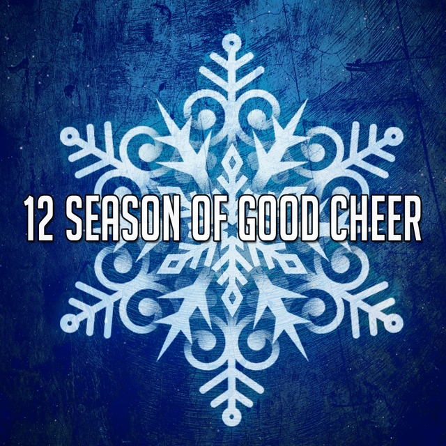 12 Season of Good Cheer