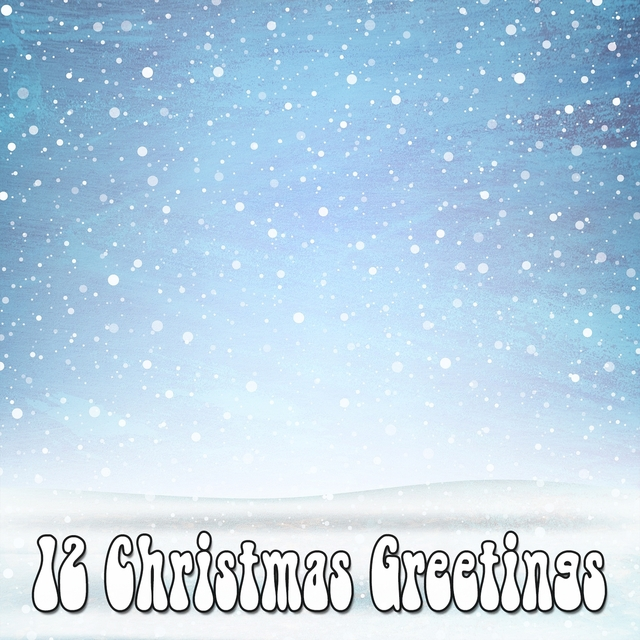 12 Christmas Greetings