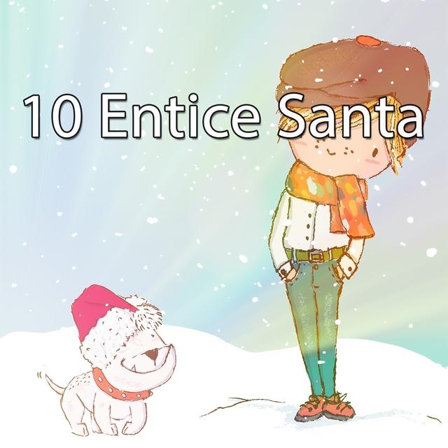 10 Entice Santa