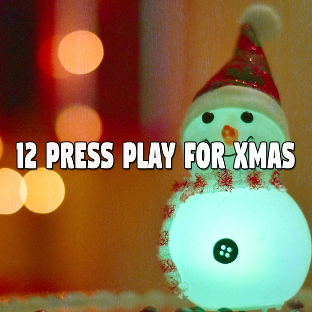 12 Press Play for Xmas