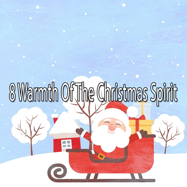 8 Warmth of the Christmas Spirit