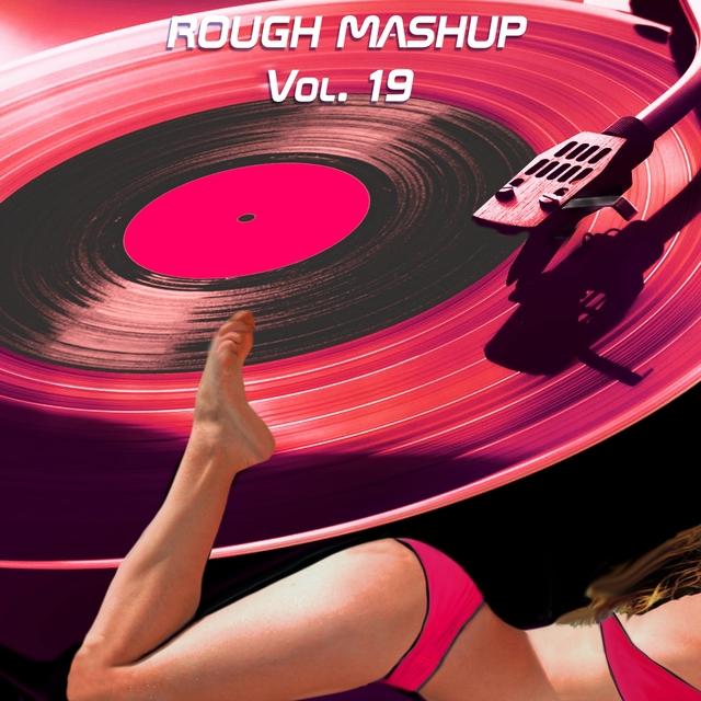 Rough Mashup Vol. 19