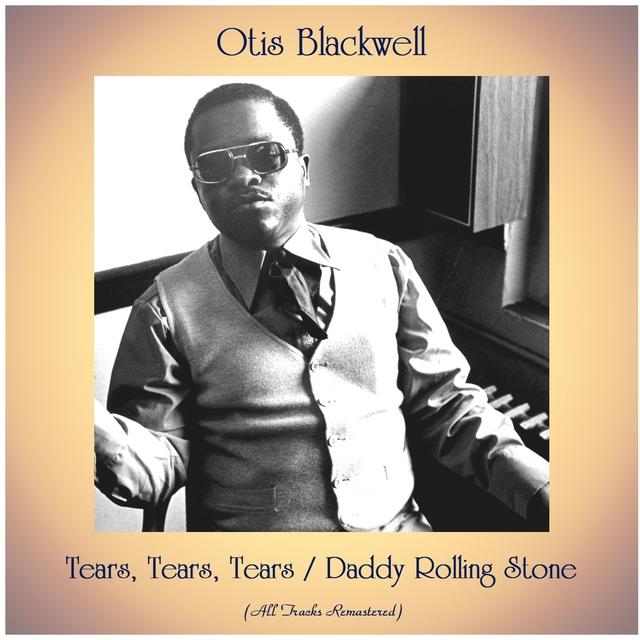 Tears, Tears, Tears / Daddy Rolling Stone
