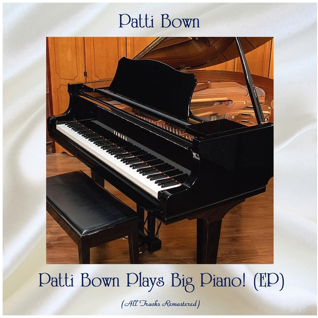 Patti Bown Plays Big Piano! (EP)