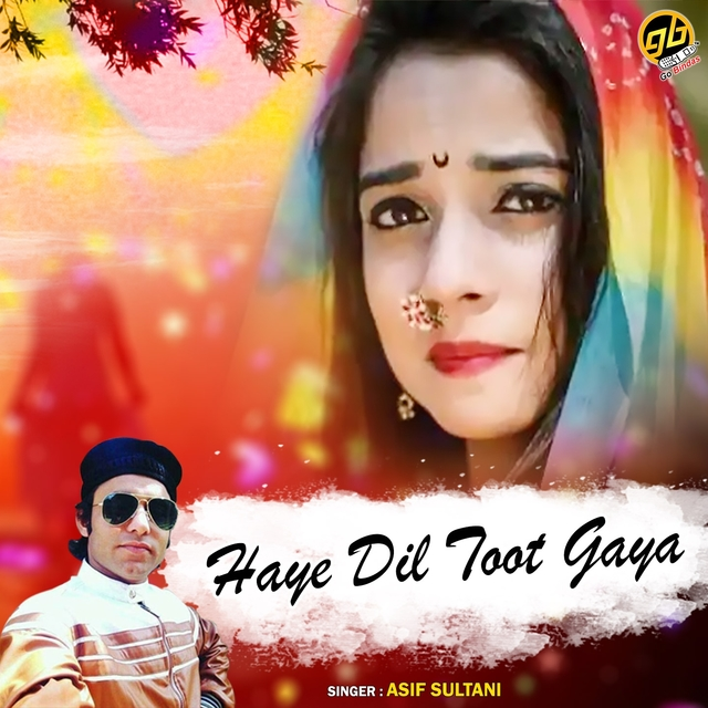 Haye Dil Toot Gaya