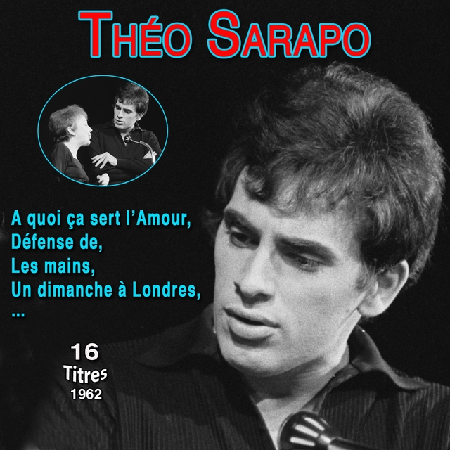 Couverture de Théo sarapo - a quoi ça sert l'amour