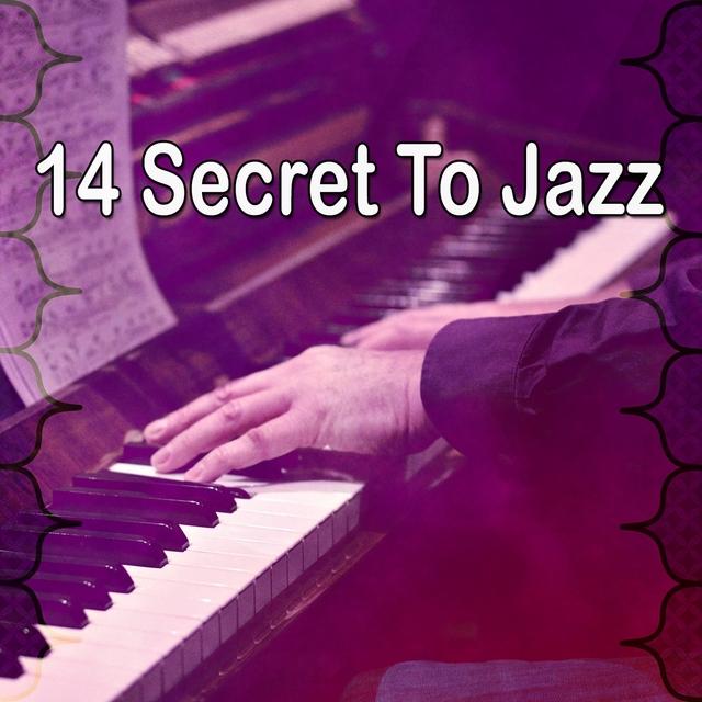 14 Secret to Jazz
