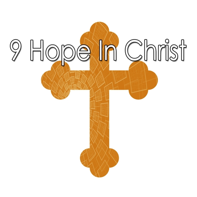 Couverture de 9 Hope in Christ