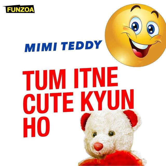 Tum Itne Cute Kyun Ho