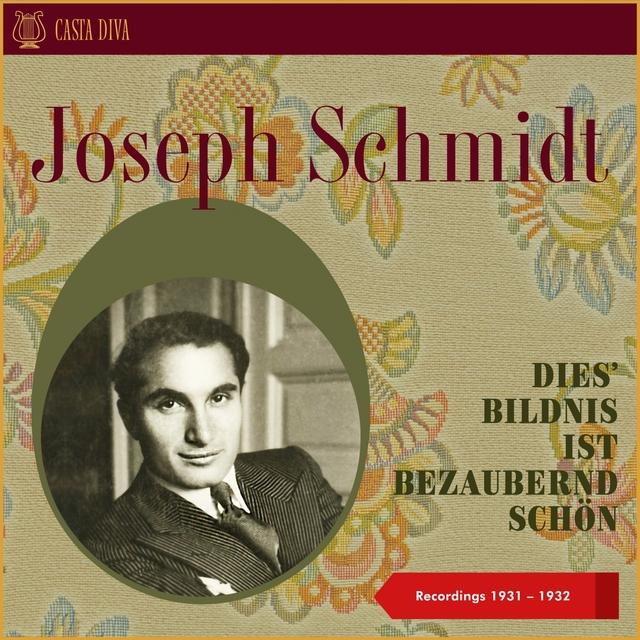 Dies' Bildnis ist bezaubernd schön - recordings 1931 - 1932