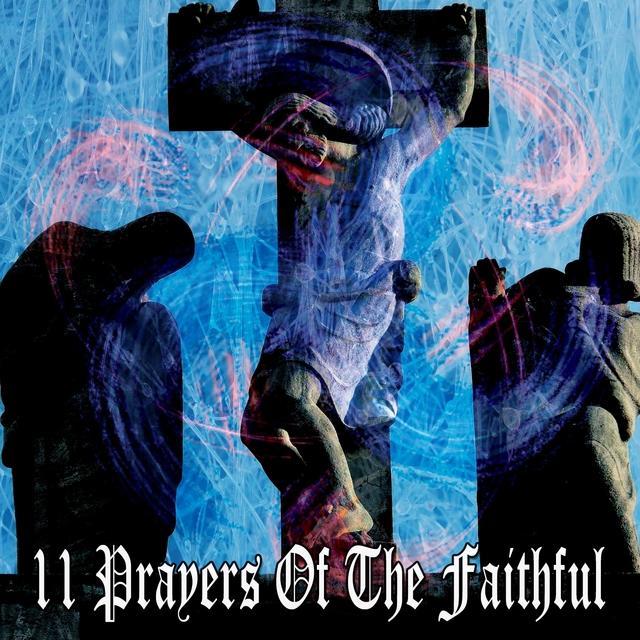 Couverture de 11 Prayers of the Faithful