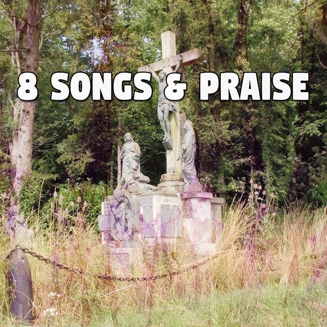 Couverture de 8 Songs & Praise