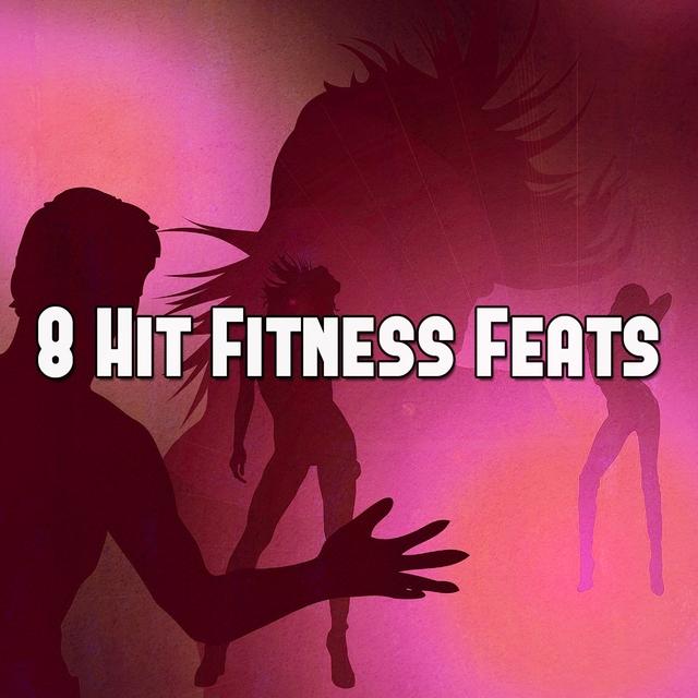 Couverture de 8 Hit Fitness Feats