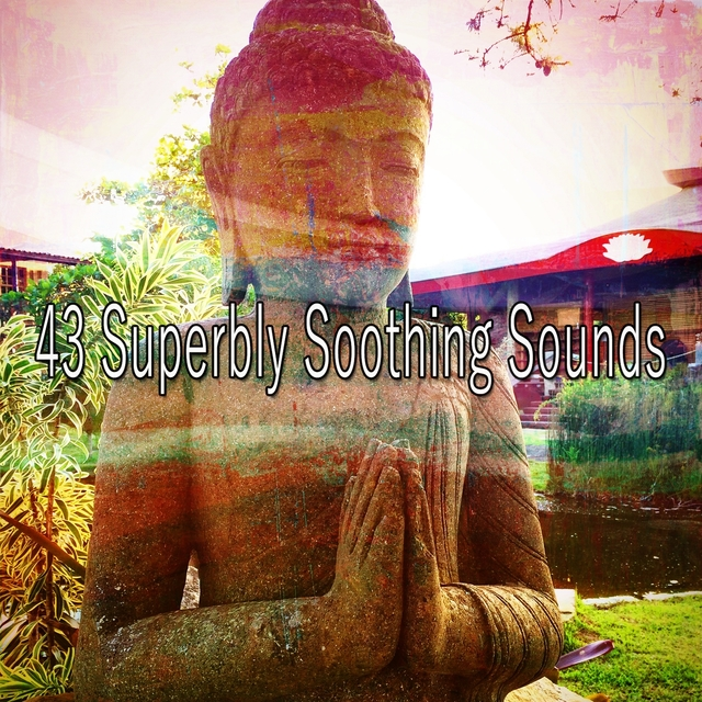 43 Superbly Soothing Sounds