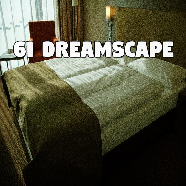 61 Dreamscape