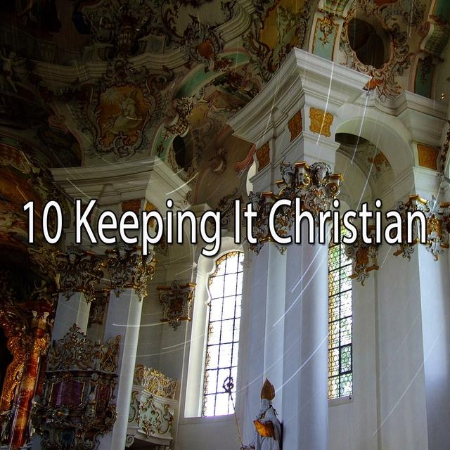 Couverture de 10 Keeping It Christian