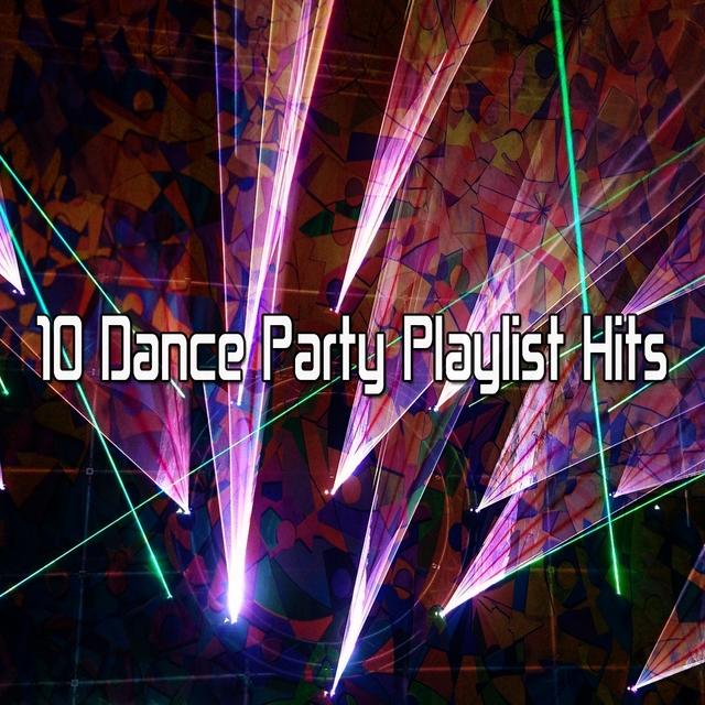 Couverture de 10 Dance Party Playlist Hits