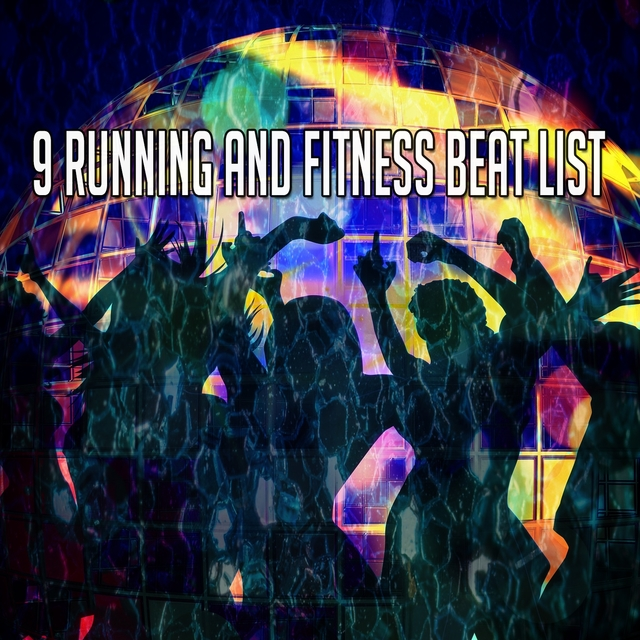 9 Running and Fitness Beat List