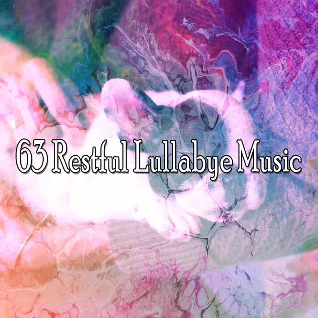 63 Restful Lullabye Music