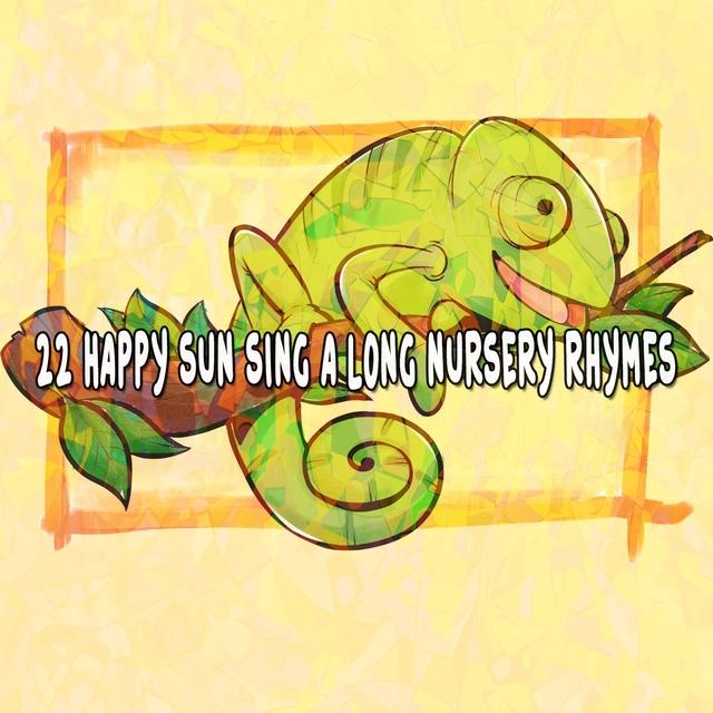 22 Happy Sun Sing a Long Nursery Rhymes