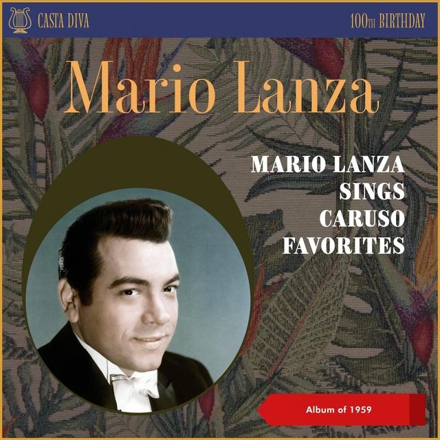 Mario Lanza Sings Caruso Favorites