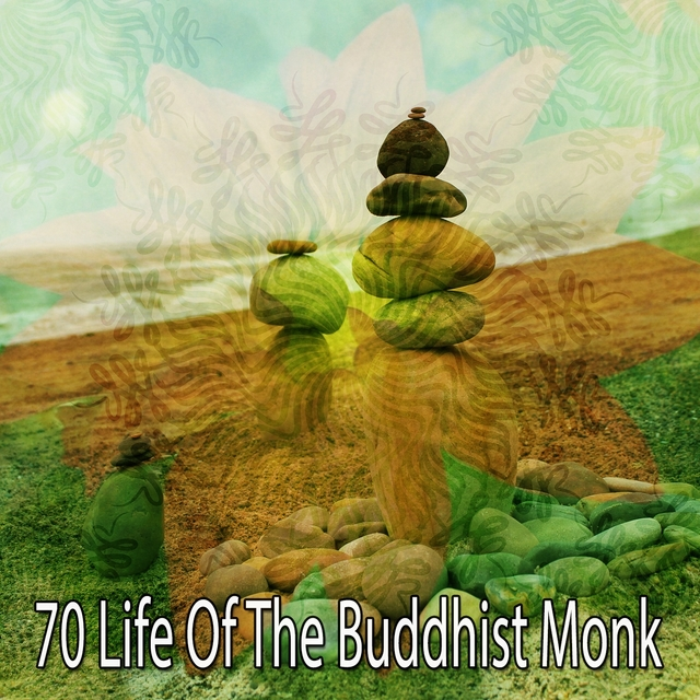 70 Life of the Buddhist Monk