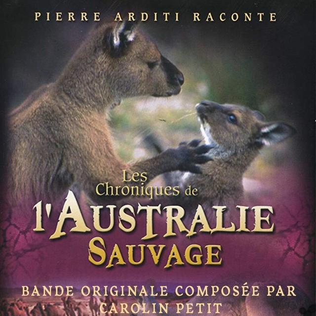 Les chroniques de l'Australie sauvage