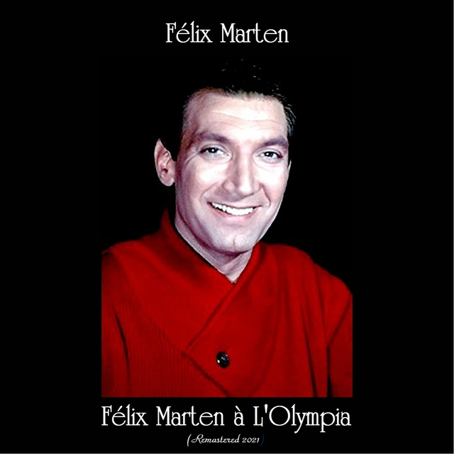 Félix Marten à L'Olympia